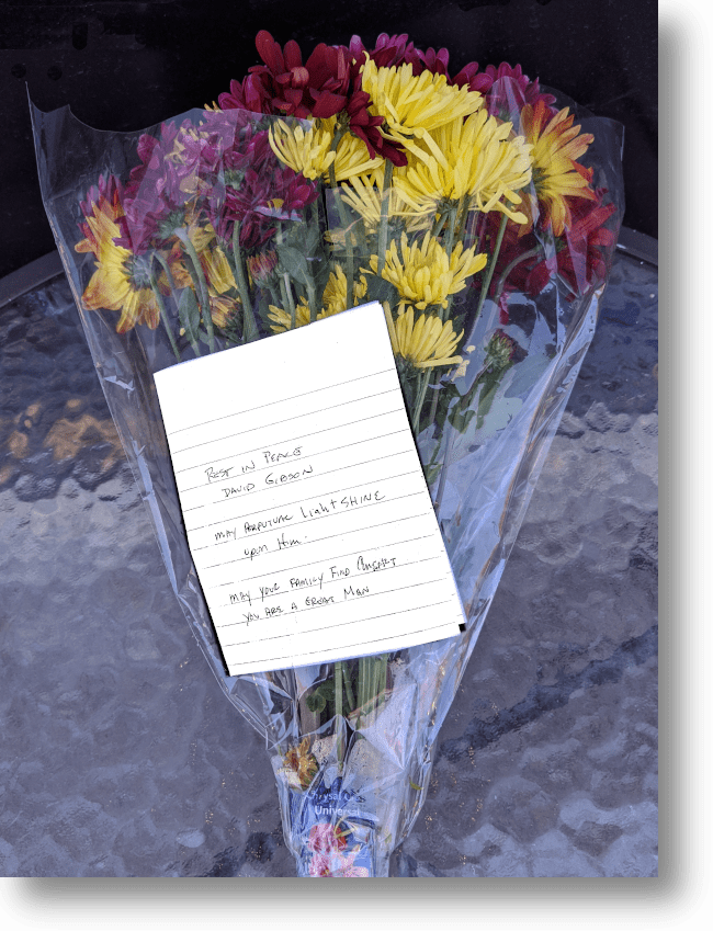 Flowers for Dave Gibson